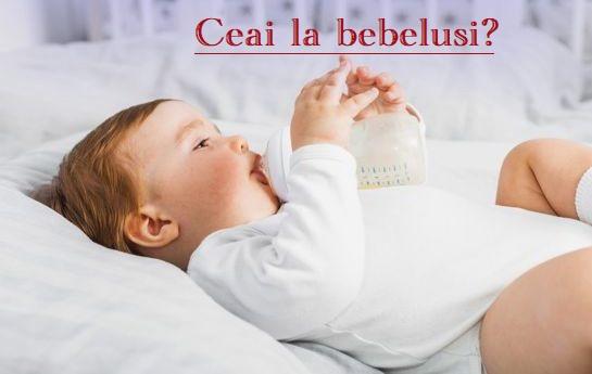 Ceai la bebelusi