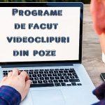 Programe de editare video din poze