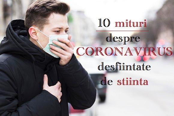 10 mituri despre coronavirus