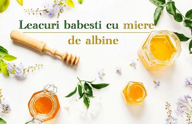 Leacuri babesti cu miere de albine 1