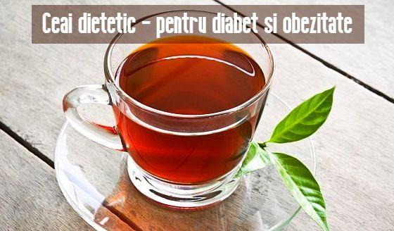 Ceai dietetic diabet obezitate