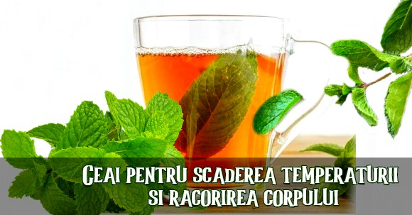 Ceai pentru racorirea corpului
