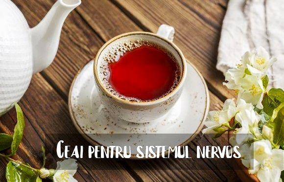 Ceai pentru sistemul nervos