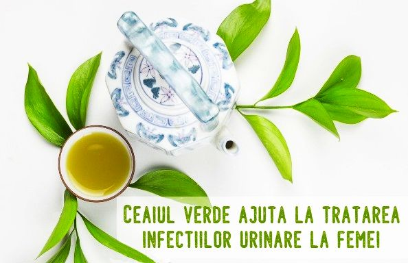 Ceaiul verde eficient in infectiile urinare la femei