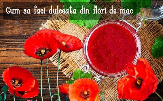 Dulceata din flori de mac
