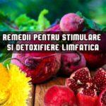 Remedii pentru detoxifiere limfatica