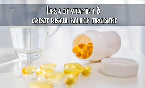 Lipsa de vitamina D creste riscul bolilor tiroidiene