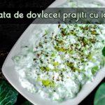 Salata de dovlecei prajiti cu iaurt