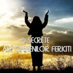 4 secrete ale oamenilor fericiti