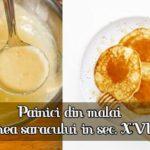 Painici din malai - painea saracului in sec. XVIII