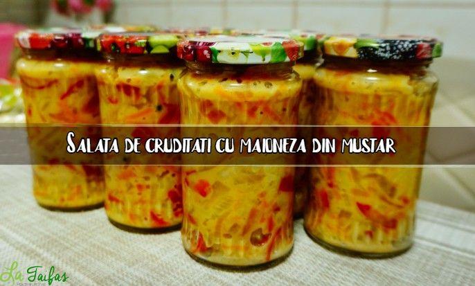 Salata de cruditati cu maioneza din mustar reteta
