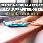 Solutie naturala pentru lustruirea mobilierului
