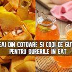 Ceai din cotoare si coji de gutui pentru durerile in gat