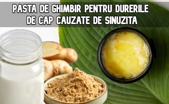 Pasta de ghimbir pentru durerile de cap cauzate de sinuzita