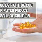 Uleiul de ficat de cod ar putea reduce riscul de COVID-19