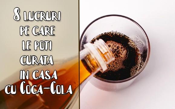 8 lucruri pe care le poti curata cu Coca-Cola