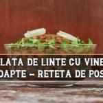 Salata de linte cu vinete coapte - reteta
