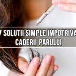7 solutii simple impotriva caderii parului