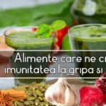 Alimente care ne cresc imunitatea la gripa si viroze