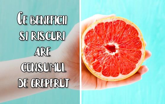Ce beneficii și riscuri are consumul de grepfrut