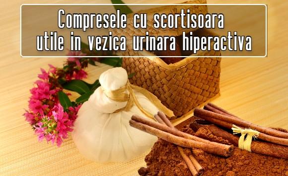 Compresele cu scortisoara ajuta in vezica urinara hiperactiva