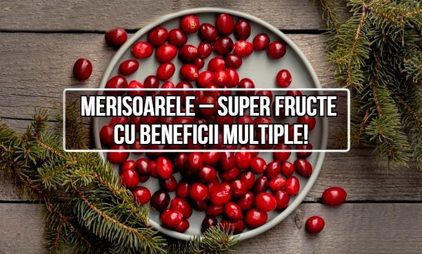 Merisoarele – super fructe cu beneficii multiple!