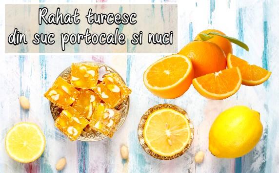 Rahat turcesc din suc portocale si nuci