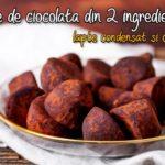 Trufe de ciocolata din 2 ingrediente