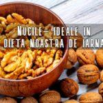 Nucile – ideale pentru dieta de iarna
