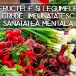 Fructele si legumele crude imbunatatesc sanatatea mentala