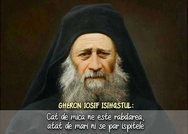 Cat de mica ne este rabdarea, atat de mari ni se par ispitele – Sfantul Iosif Isihastul
