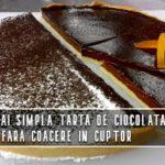 Cea mai simplă tartă de ciocolată