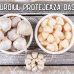 Usturoiul protejeaza oasele si ajuta la pastrarea densitatii osoase