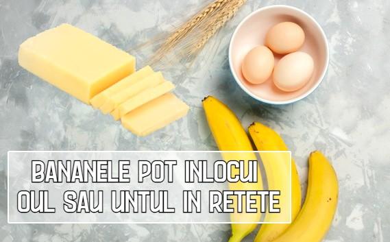 Cum sa folosesti bananele in locul oului sau untului sau la gatit
