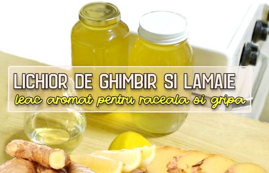 Lichior de ghimbir si lamaie - leac aromat pentru răceală și gripă