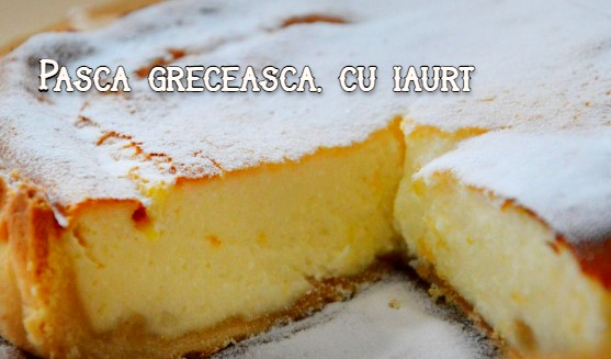 Pasca greceasca, cu iaurt