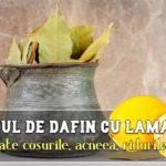 Ceaiul de dafin cu lamaie combate cosurile, acneea, ridurile