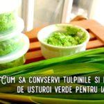 Cum să convservi tulpinile și frunzele de usturoi verde pentru iarnă