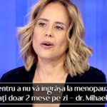 Pentru a nu va ingrasa la menopauza, consumati doar 2 mese pe zi – dr. Mihaela Bilic
