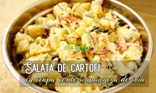 Salata de cartofi cu ceapa verde si maioneza de soia