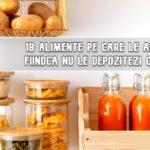 18 alimente pe care le arunci fiindca nu le depozitezi corect