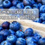 8 alimente care ajuta la prevenirea varicelor