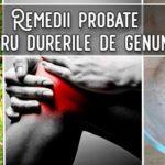 Remedii probate pentru durerile de genunchi