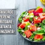 Salata verde cu pepene – racoritoare, hidratanta, vitaminizanta!