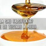 5 metode prin care se poate testa daca mierea este naturala sau falsificata