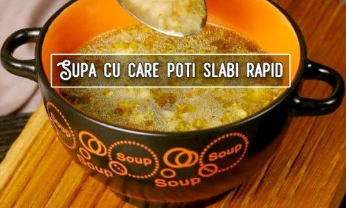 Supa cu care poti slabi rapid