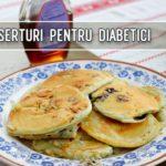Patru deserturi pentru diabetici